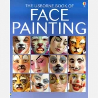Usborne Book of Face Painting - Usborne
